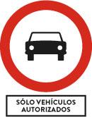 Solo vehículos autorizados